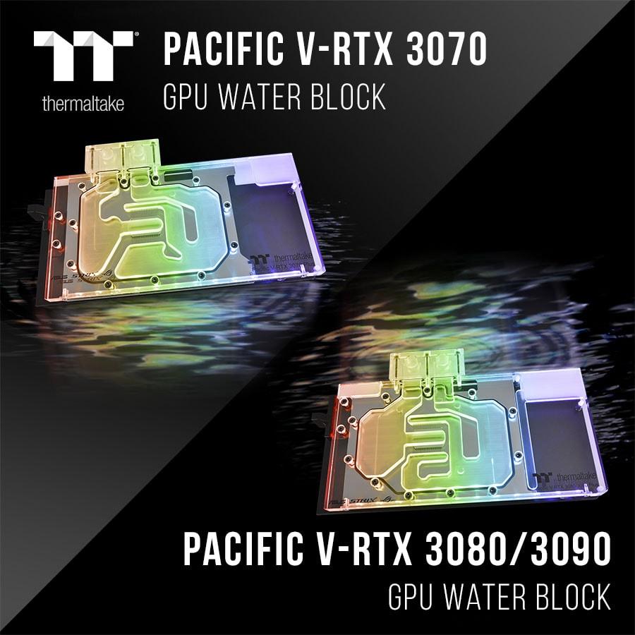 Thermaltake Pacific V-RTX 3070 and 3080&3090 GPU Water Blocks